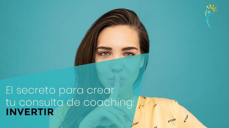 El secreto para que tu consulta de coaching funcione