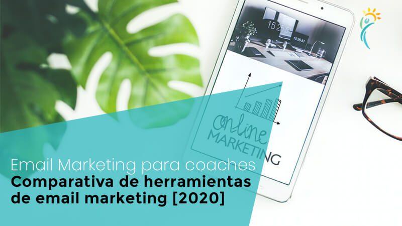 Email marketing para coaches: comparativa de herramientas de email marketing [2020]